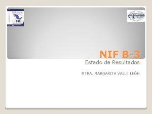 NIF B3 Estado de Resultados MTRA MARGARITA VALLE