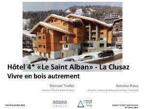 Htel 4 Le Saint Alban La Clusaz Vivre