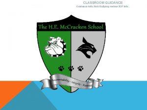 CLASSROOM GUIDANCE Guidance info AntiBullying review IGP Info