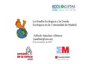 La Huella Ecolgica y la Deuda Ecolgica en