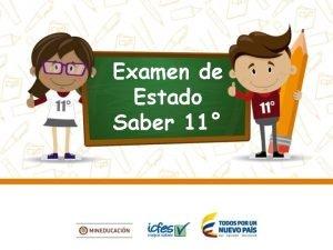 Examen de Estado Saber 11 Objetivos del examen