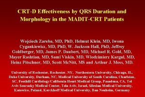 CRTD Effectiveness by QRS Duration and Morphology in