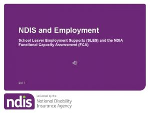 NDIS and Employment School Leaver Employment Supports SLES