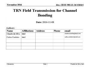 November 2016 doc IEEE 802 11 161364 r