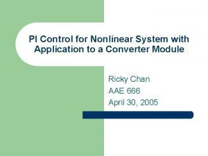PI Control for Nonlinear System with Application to