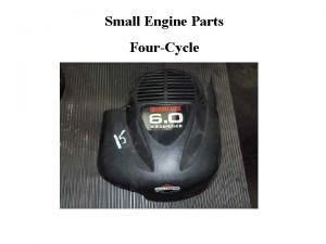 Small Engine Parts FourCycle 1 Crankcase Engine Block