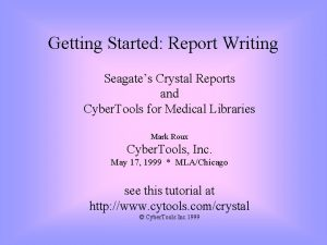 Getting Started Report Writing Seagates Crystal Reports and