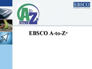 EBSCO AtoZ About EBSCO HQ in Birmingham Alabama