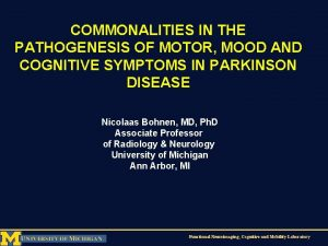 COMMONALITIES IN THE PATHOGENESIS OF MOTOR MOOD AND