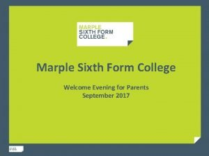Marple Sixth Form College Welcome Evening for Parents