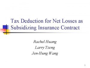 Tax Deduction for Net Losses as Subsidizing Insurance