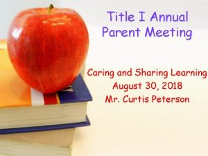 Title I Annual Parent Meeting Caring and Sharing