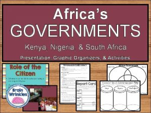 Africas GOVERNMENTS Kenya Nigeria South Africa Presentation Graphic