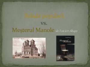 Balada popular vs Meterul Manole de Lucian Blaga