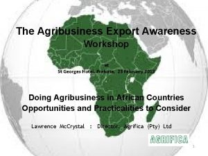 The Agribusiness Export Awareness Workshop at St Georges