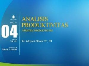 04 Modul ke Fakultas Teknik Program Studi Teknik