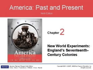 America Past and Present Ninth Edition Chapter 2