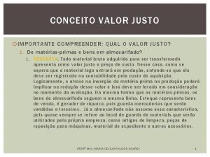 CONCEITO VALOR JUSTO IMPORTANTE COMPREENDER QUAL O VALOR