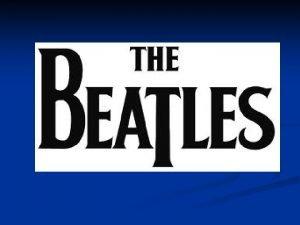 Quines son n The Beatles son un grupo