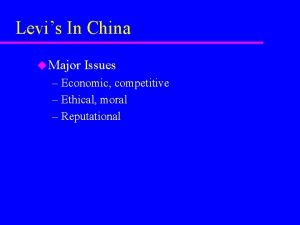 Levis In China u Major Issues Economic competitive