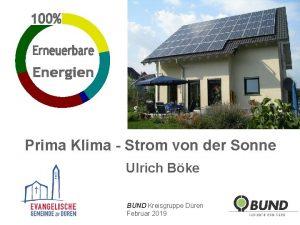 Prima Klima Strom von der Sonne Ulrich Bke