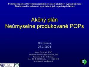 Poiaton pomoc Slovenskej republike pri plnen zvzkov vyplvajcich