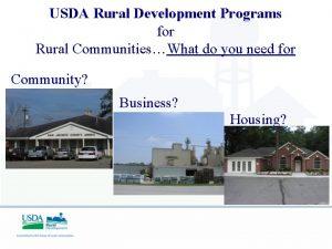 USDA Rural Development Programs for Rural CommunitiesWhat do
