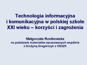 Technologia informacyjna i komunikacyjna w polskiej szkole XXI