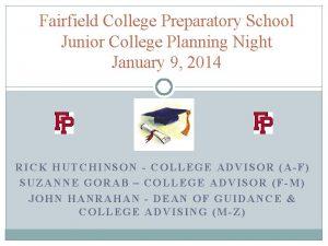 Fairfield College Preparatory School Junior College Planning Night