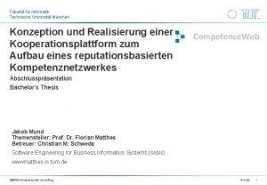 Fakultt fr Informatik Technische Universitt Mnchen Konzeption und