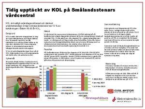 Tidig upptckt av KOL p Smlandsstenars vrdcentral KOL
