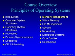 Course Overview Principles of Operating Systems Introduction Computer