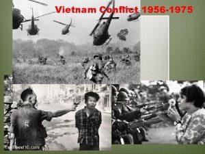 Vietnam Conflict 1956 1975 Background of Vietnam v