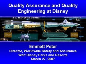 Quality Assurance and Quality Engineering at Disney Emmett