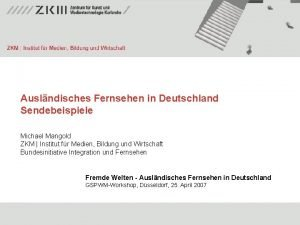 Auslndisches Fernsehen in Deutschland Sendebeispiele Michael Mangold ZKM