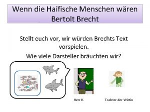 Wenn die Haifische Menschen wren Bertolt Brecht Stellt