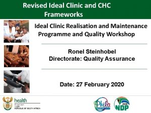 Revised Ideal Clinic and CHC Frameworks Ideal Clinic