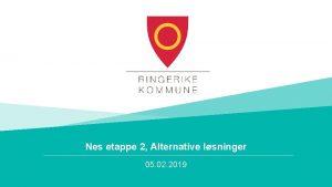 Nes etappe 2 Alternative lsninger 05 02 2019