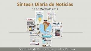 Sntesis Diaria de Noticias 13 de Marzo de