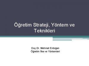 retim Strateji Yntem ve Teknikleri Do Dr Mehmet