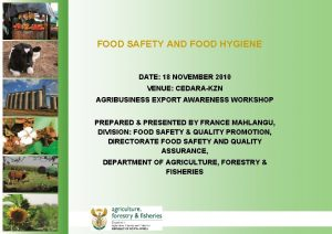 FOOD SAFETY AND FOOD HYGIENE DATE 18 NOVEMBER