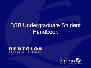 BSB Undergraduate Student Handbook BSB Undergraduate Student Handbook