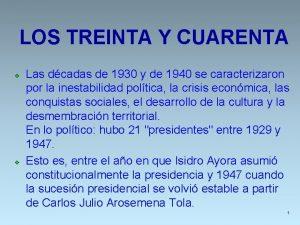 LOS TREINTA Y CUARENTA v v Las dcadas