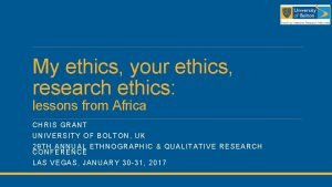 My ethics your ethics research ethics lessons from