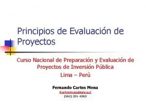 Principios de Evaluacin de Proyectos Curso Nacional de