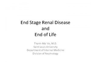 End Stage Renal Disease and End of Life