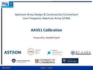 Aperture Array Design Construction Consortium Low Frequency Aperture