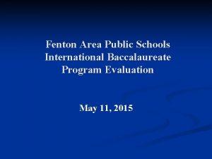 Fenton Area Public Schools International Baccalaureate Program Evaluation