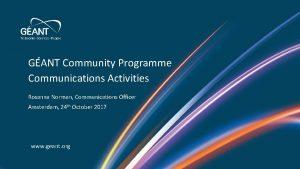GANT Community Programme Communications Activities Rosanna Norman Communications