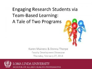 Engaging Research Students via TeamBased Learning A Tale